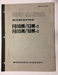 Komatsu Forklift Fb10m  13m 18m