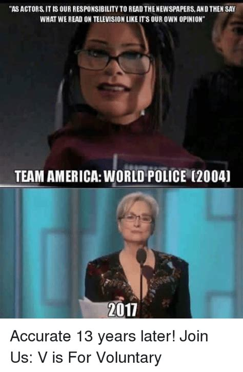 Team America Meme - asactors it is our responsibility to readthenewspapers andthen say what we read on
