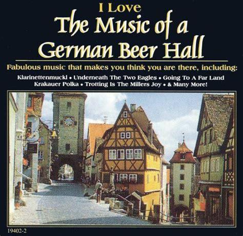 I Love The Music Of A German Beer Hall [kado