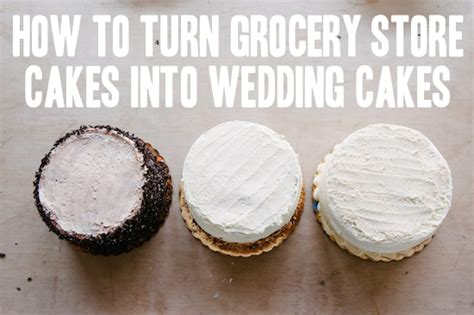 How To: A Trio of Grocery Store Wedding Cakes   A Practical Wedding A Practical Wedding: We're