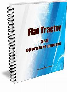 Your Fiat 540 Owners Manual To Download