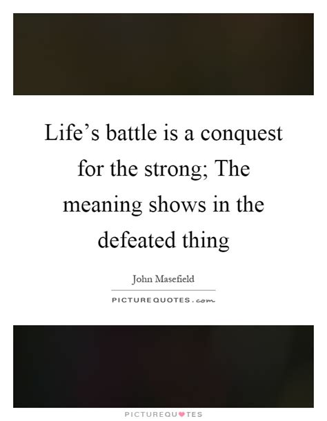 what is the meaning of siege s battle is a conquest for the the meaning