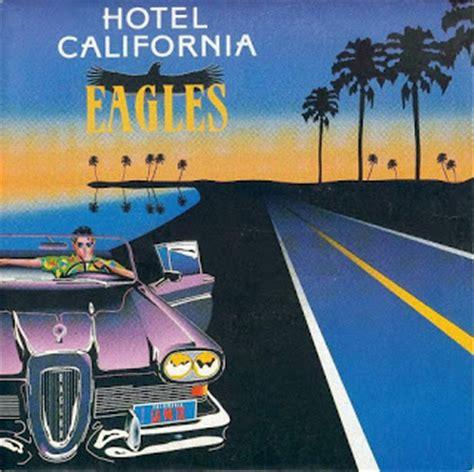 Le Blog Musical De Mr Crabounet Eagles  Hotel California