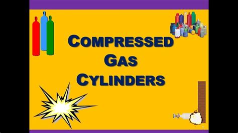 compressed gas cylinders safety training youtube