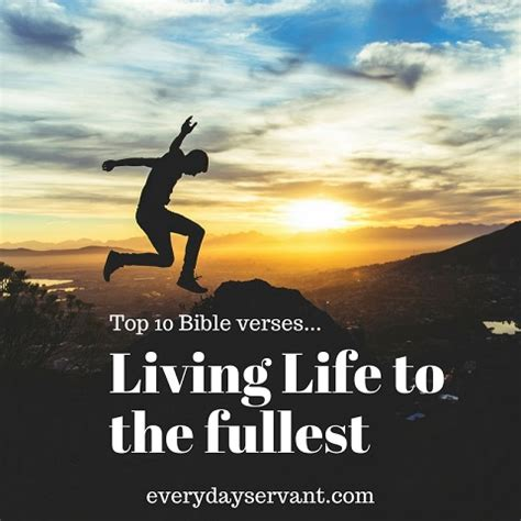 Living Life To The Fullest Christian Quotes