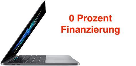 100 prozent finanzierung 0 prozent finanzierung auf macbook macbook pro air und
