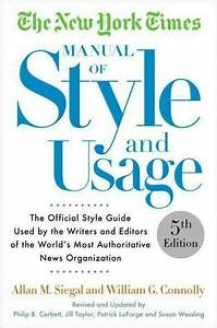 The New York Times Manual Of Style And Usage  5th Edition