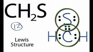 Ch2s Lewis Structure  How To Draw The Lewis Structure For Ch2s