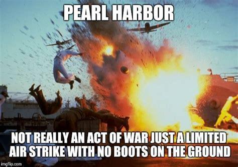 Pearl Harbor Memes - obama logic imgflip