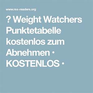 Kalorienbedarf Zum Abnehmen Berechnen : die besten 25 weight watchers punktetabelle kostenlos ideen auf pinterest weight watchers ~ Themetempest.com Abrechnung