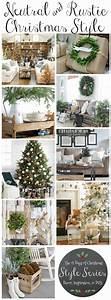 Rustic natural neutral christmas style series the for Christmas house decoration ideas 2017