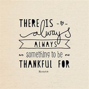 Positive Quotes About Being Thankful QuotesGram