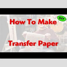 How To Make Transfer Paper Youtube