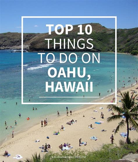 Top 10 Things You Must Do On Oahu, Hawaii  Travel Tips