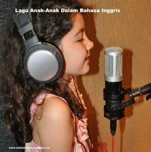 Lagu Anak Dalam Bahasa Inggris Liriknya