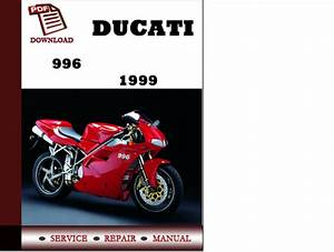 Ducati 996 1999 Workshop Service Repair Manual Pdf Download