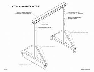 Gantry Crane Plans  1 To 2 1  2 Ton  Easy To Build  Choice
