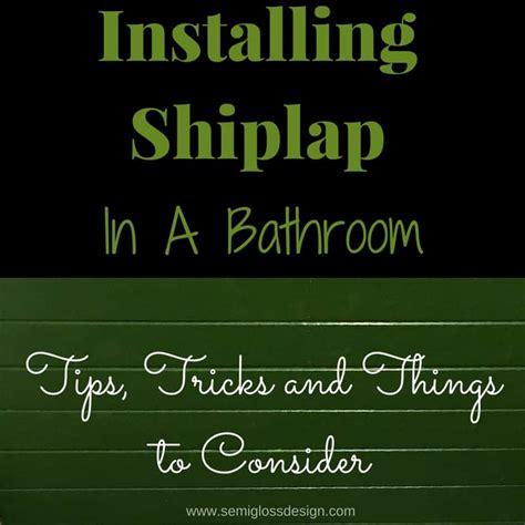 installing shiplap installing shiplap in a bathroom semigloss design