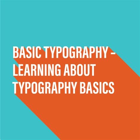 basic typography learn the basics of good typography