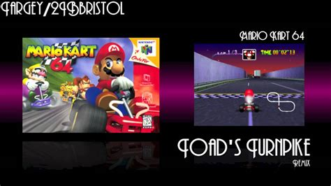mario kart 64 toad s turnpike remix