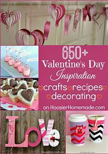 650+ Valentine's Day Crafts, Recipes and More - Hoosier ...