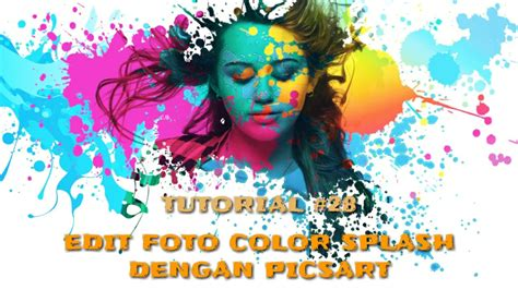 edit foto keren color splash  android picsart