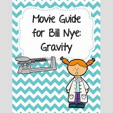 Video Worksheet (movie Guide) For Bill Nye  Gravity By Seriously Science