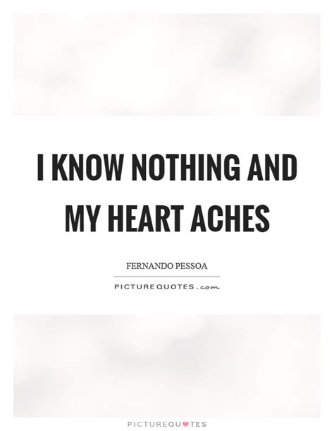 Heart Aches Pains Quotes