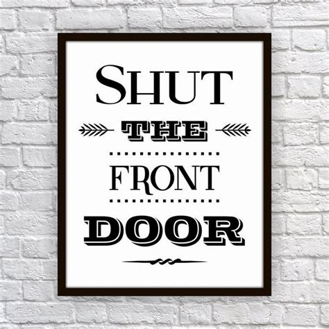 shut the front door 14 best images about things on prank