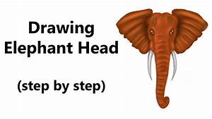 How to Draw an Elephant Head - Step by Step - YouTube