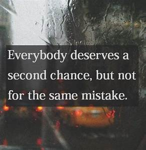 Everybody Deserves A Second Chance Pictures, Photos, and ...