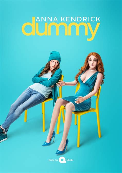 Anna Kendrick's Quibi Series 'Dummy' is Freaking People ...