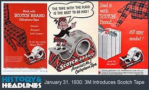 January 31, 1930: 3M Introduces Scotch Tape - History and ...