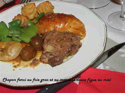 chapon cuisine les meilleures recettes de chapon et foie gras