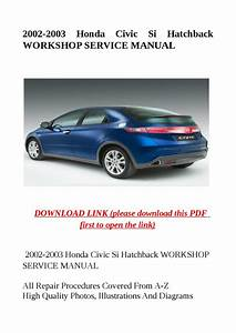 2002 2003 Honda Civic Si Hatchback Workshop Service Manual