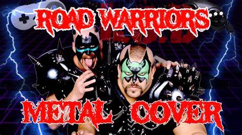 lodroad warriors theme metal cover retro shred wwe