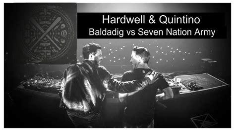 Hardwell & Quintino Vs The White Stripes- Baldadig Vs