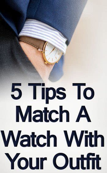 How To Match A Watch With Your Outfit  5 Tips On Matching Watches With Clothes