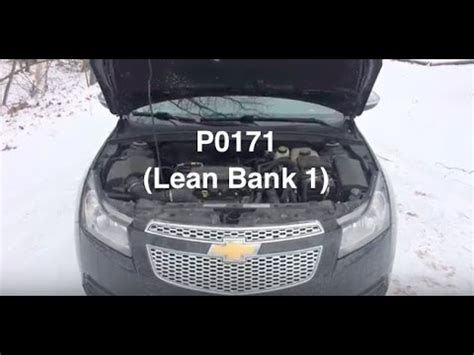 chevy cruze check engine light p0171 code chevy cruze check engine light lean bank 1