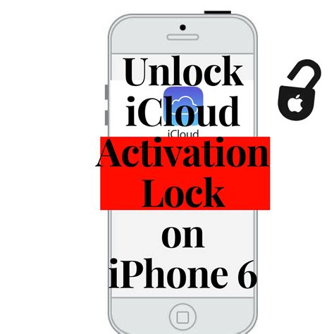 iphone activation lock a detailed guide on how to unlock icloud activation lock 11578