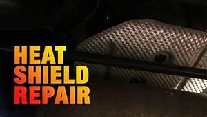 3 Fix Heat Shield Rattle