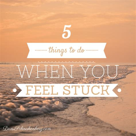 5 Things To Do When You Feel Stuck  Big Family Minimalist