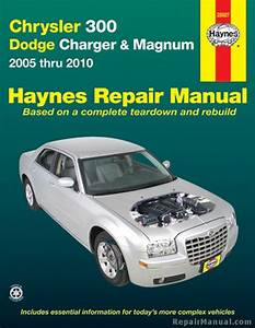 Haynes Chrysler 300 And Dodge Charger  U0026 Magnum 2005