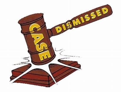 Case Dismissed Court Dismiss Criminal Judge Discovery