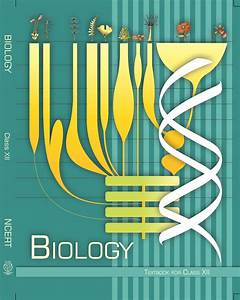 Class 12 Biology Ncert Book Free Download