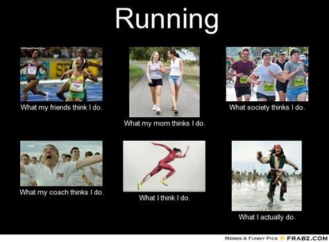 Fun Run Meme - running memes too much fun therunningn00b