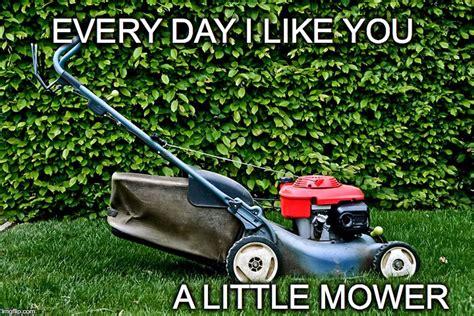 Lawn Mower Meme - lawn mower meme imgflip
