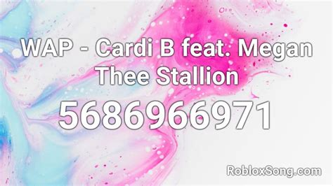 Roblox music codes wap can offer you many choices to save money thanks to 18 active results. WAP - Cardi B feat. Megan Thee Stallion Roblox ID - Roblox ...