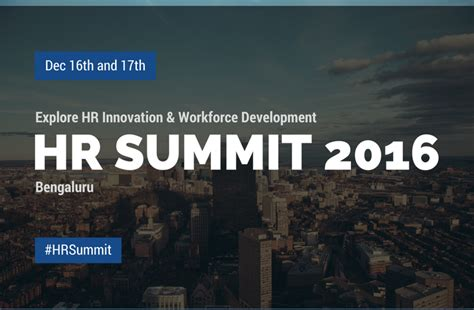 Explore Hr In The Digital Age At Hr Summit 2016