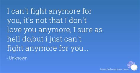 Just Cant Do It Anymore Quotes